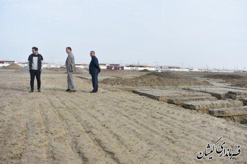 بازدید فرماندار از روند احداث پروژه   50  واحدی شهرستان گمیشان